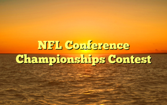 NFL Conference Championships Contest