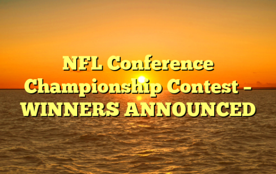 NFL Conference Championship Contest – WINNERS ANNOUNCED